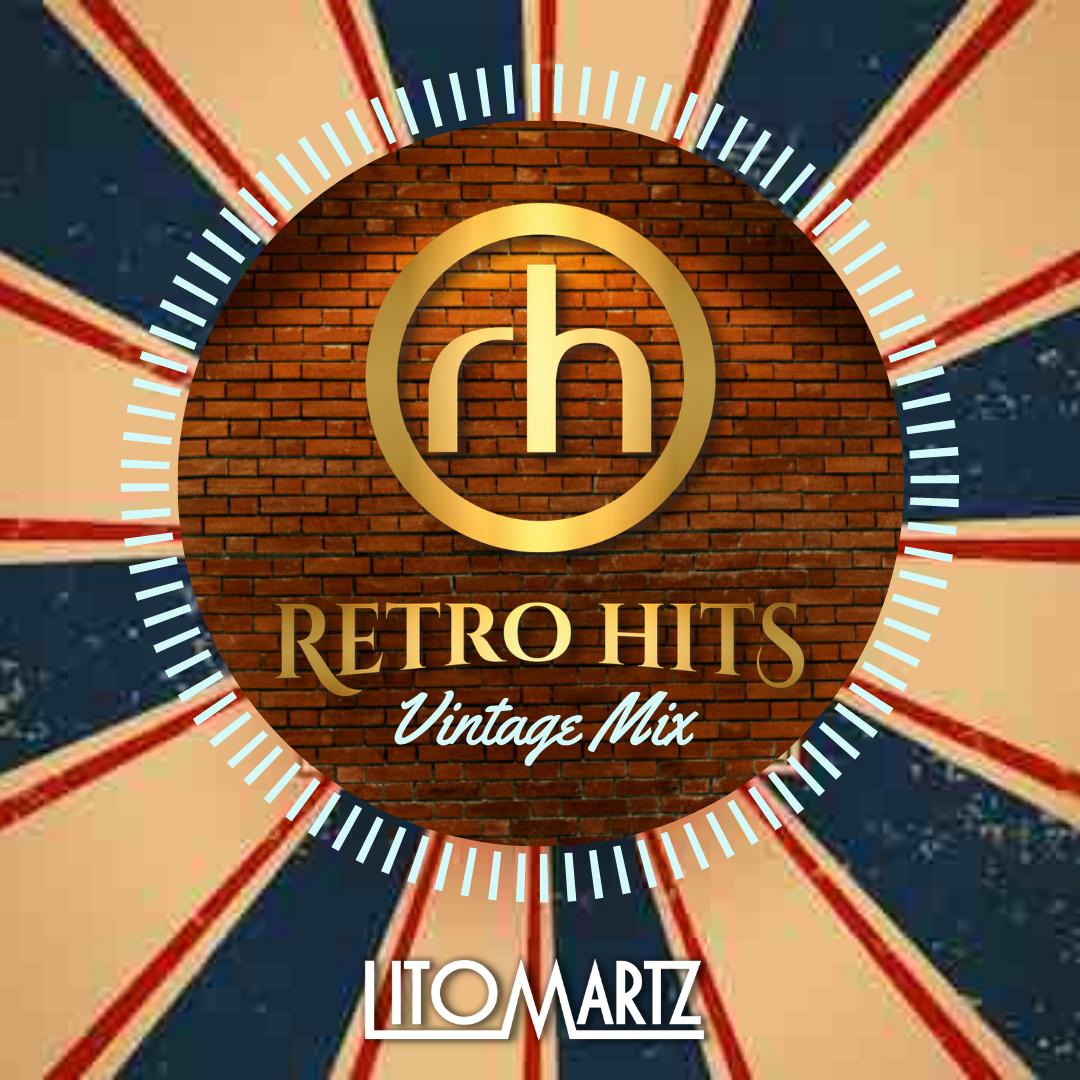 Retro Hits Vintage Mix Vol. 2 - DJ Litomartz