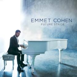 Emmett Cohen - Future Stride