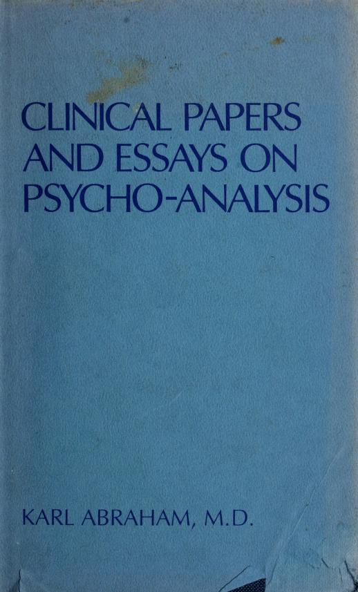 Clinical papers and essays on psycho-analysis by Abraham, Karl